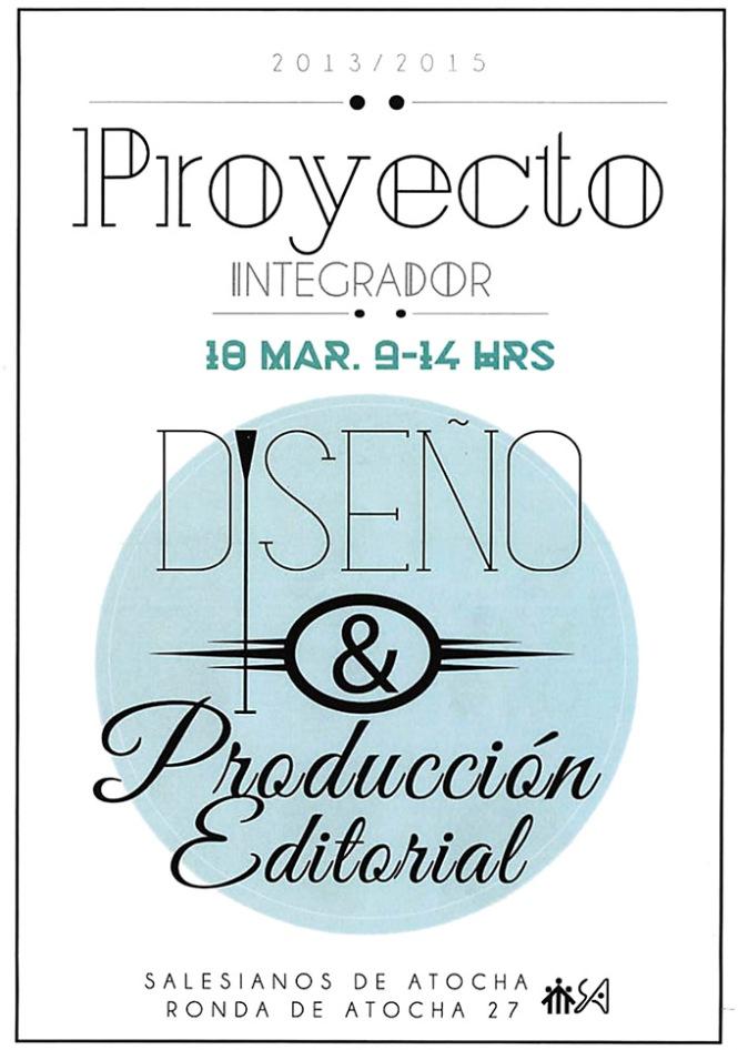 proyecto integrador,  diseño y producción editorial, artes gráficas, salesinanos atocha